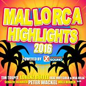 Mallorca Highlights 2016 powered by Xtreme Sound by Various Artists