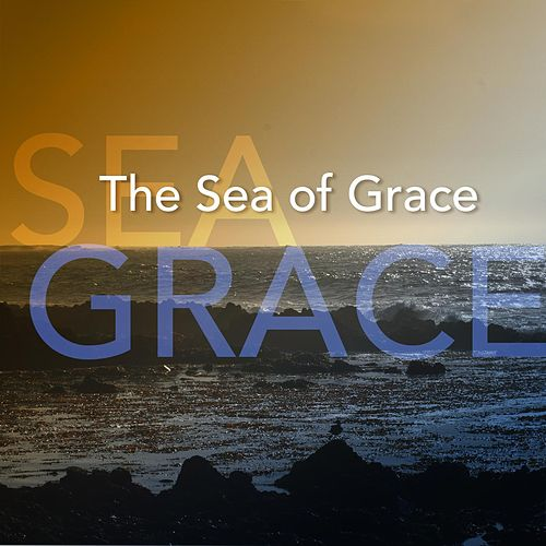 The Sea of Grace by Joanna