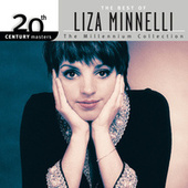 20th Century Masters: The Millennium Collection... by Liza Minnelli