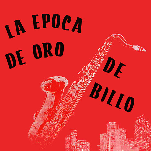 La Época de Oro de Billo by Billo's Caracas Boys