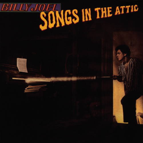 Songs In The Attic by Billy Joel