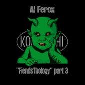 FiendsThology Part Three by Al Ferox