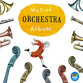 My First Orchestra Album von Various Artists