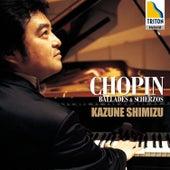 Chopin: Ballades & Scherzos by Kazune Shimizu