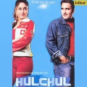 Hulchul (Original Motion Picture Soundtrack) by Various Artists