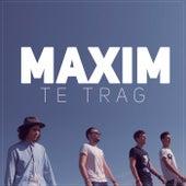 Te trag by Maxim (1)