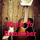 Music To Remember von Various Artists
