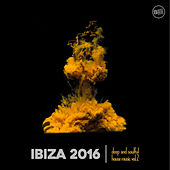 Ibiza 2016 Deep and Soulful House Music Vol. 2 by Various Artists
