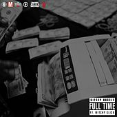 Full Time (feat. Mitchy Slick) by Nipsey Hussle