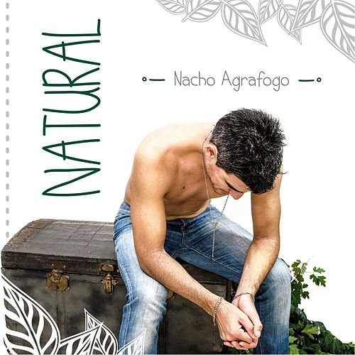 Natural by Nacho Agrafogo