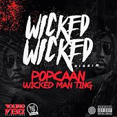 Wicked Man Ting - Single by Popcaan