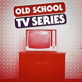 Old School TV Series - Best Themes by TV Theme Tune Factory