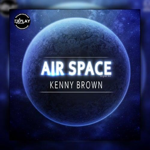 Air Space by Kenny Brown