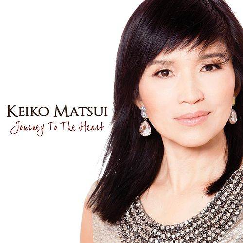 Journey To The Heart by Keiko Matsui