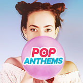 Pop Anthems von Various Artists