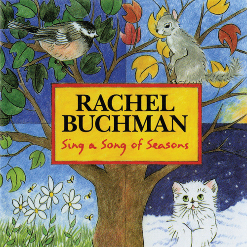Sing A Song Of Seasons by Rachel Buchman