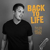 Back to Life by Tyler
