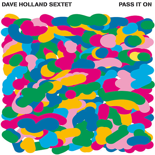 Pass It On by Dave Holland