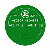 Ping Pong by Vector Lovers