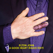 A Good Heart (Radio Edit) von Elton John