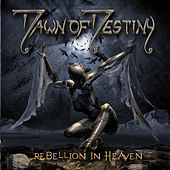 Rebellion in Heaven by Dawn Of Destiny