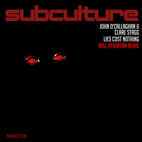 Lies Cost Nothing (Will Atkinson Remix) by John O'Callaghan