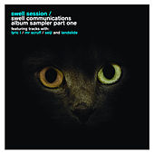 Swell Communications Sampler Part 1 by Swell Session