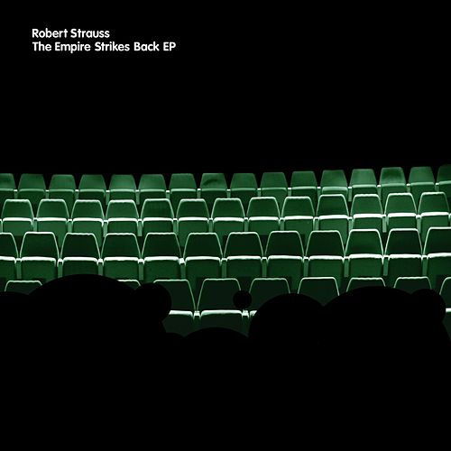 Empire Strikes Back EP by Robert Strauss