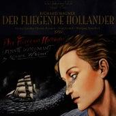 Wagner: Der Fliegende Hollander by Bayreuth Festival Orchestra