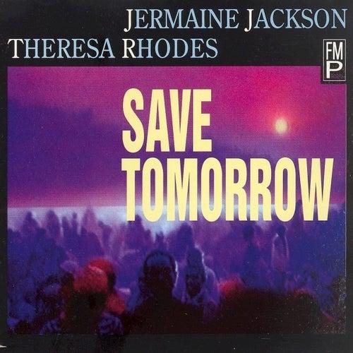 Save Tomorrow by Jermaine Jackson