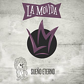 Sueño Eterno - Single by La Movida