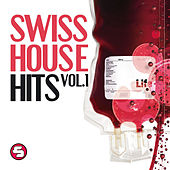Swiss House Hits by Various Artists