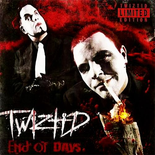 End of Days by Twiztid