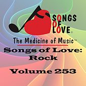 Songs of Love: Rock, Vol. 253 by Various Artists