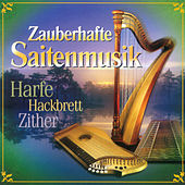 Zauberhafte Saitenmusik by Various Artists