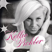 Kellie Pickler (Deluxe Version) von Kellie Pickler