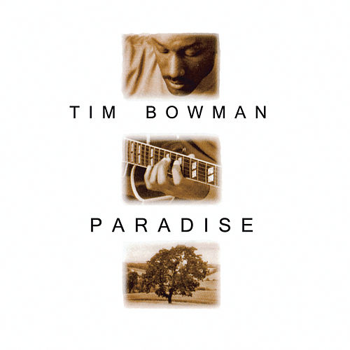 Paradise by Tim Bowman