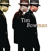 Tim Bowman by Tim Bowman