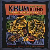 Khum Blend Vol. Ii: Humboldt Locals by Various Artists