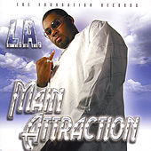 Main Attraction by L.A. (Rap)
