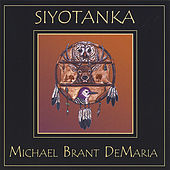 Siyotanka by Michael Brant Demaria
