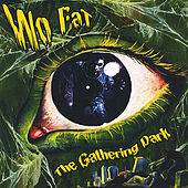 The Gathering Dark by Wo Fat
