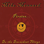Pirates Do the Darnedest Things by Mike Mennard