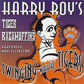 Swinging With The Tigers by Harry Roy's Tiger Ragamuffins