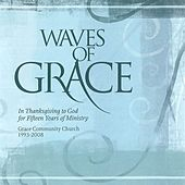 Waves of Grace by Grace Community Church