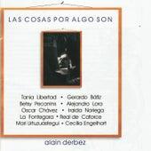 Las Cosas por Algo Son by Various Artists