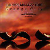 Orange City by European Jazz Trio