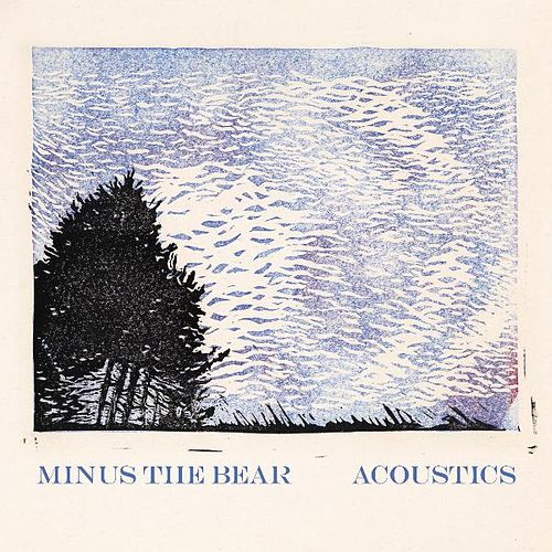 Acoustics by Minus the Bear