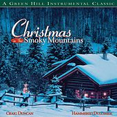 Christmas In The Smoky Mountains by Craig Duncan