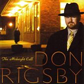 The Midnight Call by Don Rigsby